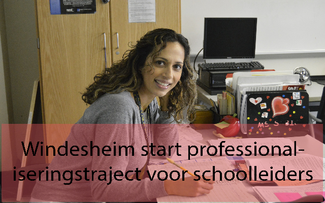 Windesheim start professionaliseringstraject voor schoolleiders